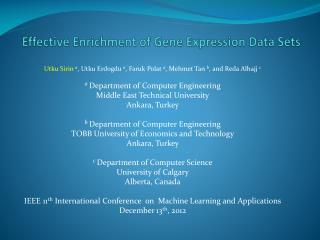 Effective Enrichment of Gene Expression Data Sets