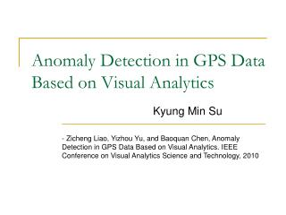 Anomaly Detection in GPS Data  Based on Visual Analytics