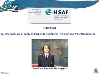 EUMETSAT Satellite Application Facility on Support to Operational Hydrology and Water Management
