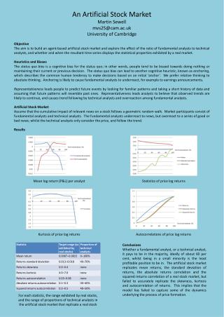 An Artificial Stock Market Martin Sewell mvs25@cam.ac.uk University of Cambridge