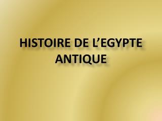 Histoire de l'Egypte antique