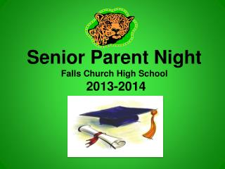 Senior Parent Night Falls Church High School   2013-2014