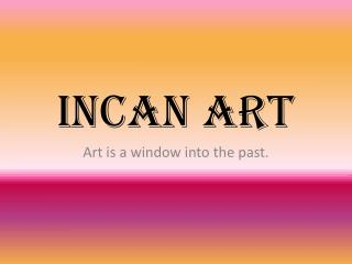 Incan art