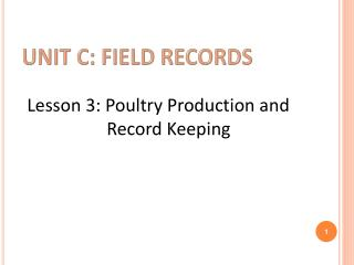 Unit c: Field records