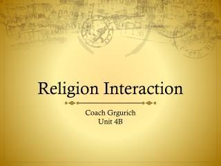 Religion Interaction
