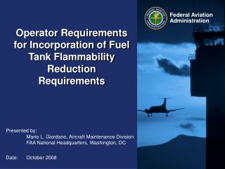 Operator Requirements for Incorporation of Fuel Tank Flammability Reduction Requirements