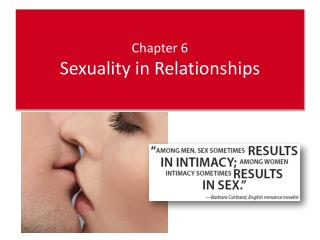 Chapter 6 Sexuality in  Relationships