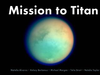Mission to Titan