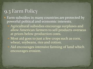 9.3 Farm Policy