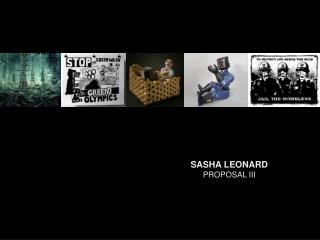 SASHA LEONARD PROPOSAL III