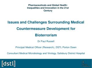 Issues and Challenges Surrounding Medical Countermeasure Development for Bioterrorism