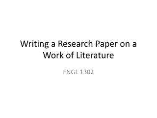 Writing a Research Paper on a Work of Literature
