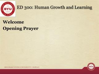 ED 300: Human Growth and Learning