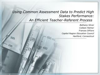 Using Common Assessment Data to Predict High Stakes Performance:
