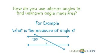 How do you use interior angles to find unknown angle measures?