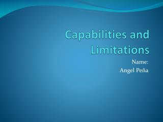 Capabilities  and  Limitations
