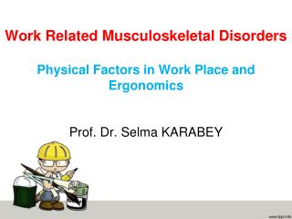 MSDs are  the single largest category of work-related illness,