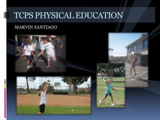 TCPS PHYSICAL EDUCATION