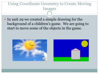 Using Coordinate Geometry to Create Moving Images