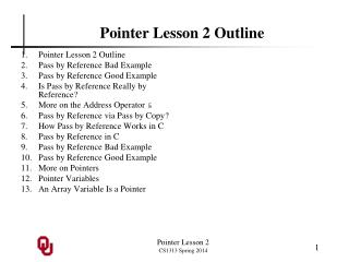 Pointer Lesson 2 Outline