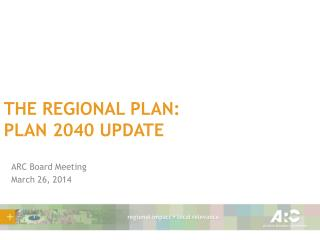 The regional plan: plan 2040 Update