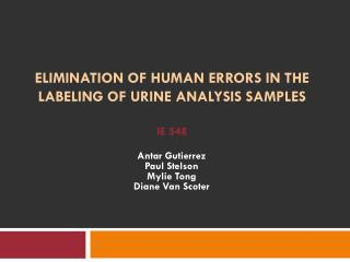 ELIMINATION OF HUMAN ERRORS IN THE LABELING OF URINE ANALYSIS SAMPLES IE 548