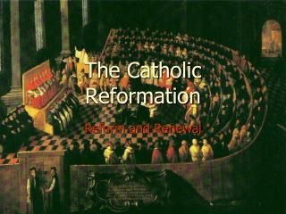 The Catholic Reformation