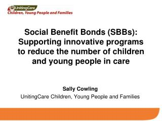 Sally Cowling UnitingCare Children, Young People and Families