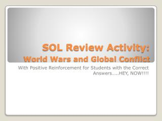 SOL Review Activity: World Wars and Global Conflict
