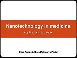 Nanotechnology  in medicine