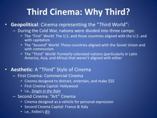 Third Cinema: Why Third?