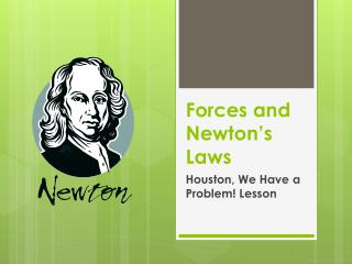 Forces and Newton's Laws