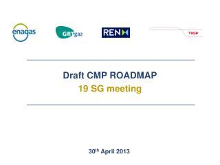 Draft CMP ROADMAP 19 SG meeting