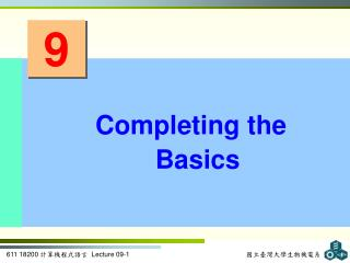 Completing the Basics