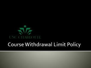 Course Withdrawal Limit Policy