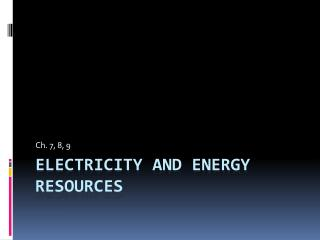 Electricity and Energy Resources
