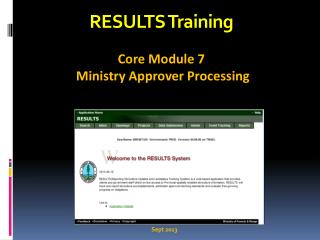 RESULTS Training Core Module 7  Ministry Approver Processing