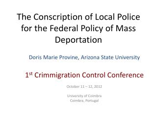The Conscription of Local Police for the Federal Policy of Mass Deportation