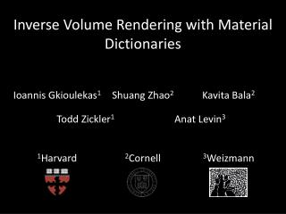 Inverse Volume Rendering with Material Dictionaries