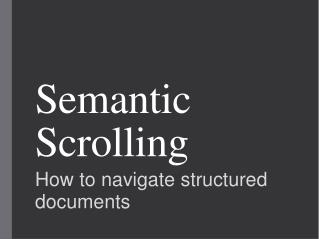 Semantic Scrolling
