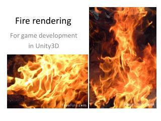 Fire rendering