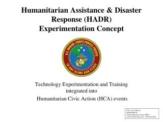 Humanitarian  Assistance  & Disaster Response (HADR)  Experimentation Concept