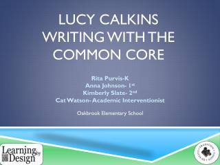 Lucy Calkins Writing with the common core