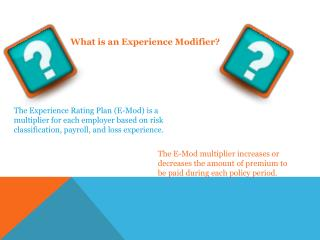 What is an Experience Modifier?