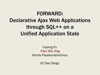 FORWARD: Declarative Ajax Web Applications through SQL++ on a Unified Application State