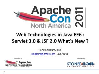 Web Technologies in Java EE6 : Servlet 3.0 & JSF 2.0 What's New ?