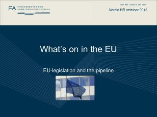 What's on in the EU