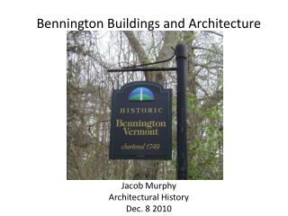 Bennington Buildings and Architecture