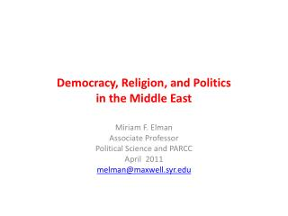 Democracy, Religion, and Politics  in the Middle East