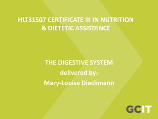 HLT31507 CERTIFICATE III IN NUTRITION & DIETETIC ASSISTANCE
